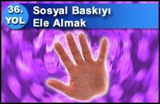 SOSYAL BASKIYI ELE ALMAK